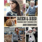 Born & Bred by Ann Kingstone