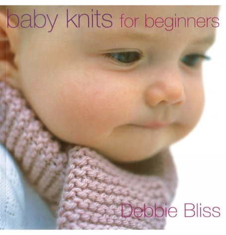 Debbie Bliss - Baby Knits for Beginners