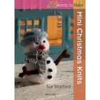 20 to Make - Mini Christmas Knits