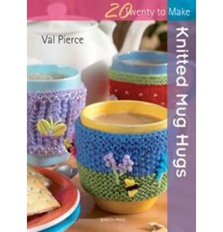20 to Make - Knitted Mug Hugs