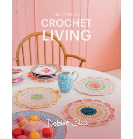Debbie Bliss - Crochet Living